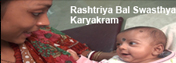 Rashtriya Bal Swasthya Karyakram (RBSK)